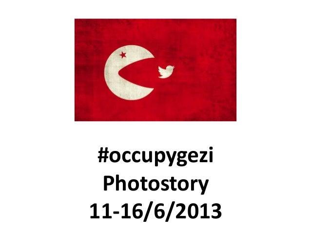 #occupygeziPhotostory11-16/6/2013