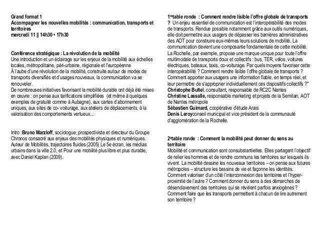 Grand format 1 Accompagner les nouvelles mobilités : communication, transports et territoires mercredi 11 || 14h30 • 17h30...