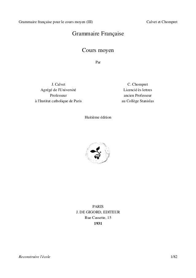 Grammaire française pour le cours moyen (III)                                  Calvet et Chompret                         ...