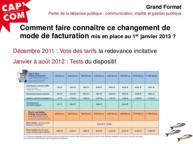 Grand Format Parler de la dépense publique : communication, impôts et gestion publique  Comment faire connaître ce changem...