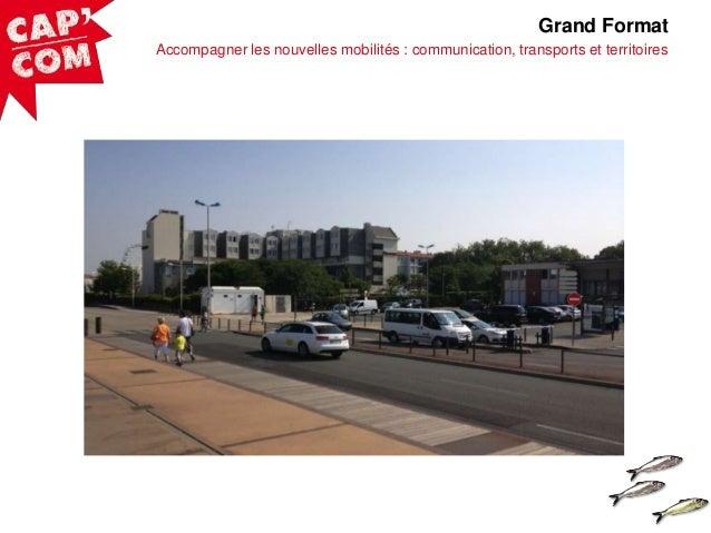 Grand Format Accompagner les nouvelles mobilités : communication, transports et territoires