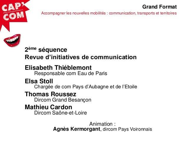 Grand Format Accompagner les nouvelles mobilités : communication, transports et territoires  2ème séquence Revue d'initiat...