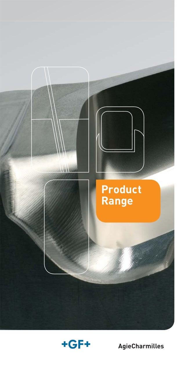 GF Machining Solutions - AgieCharmilles EDM - Product Range Brochure