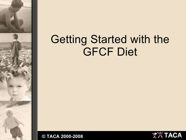 Getting Started with the GFCF Diet