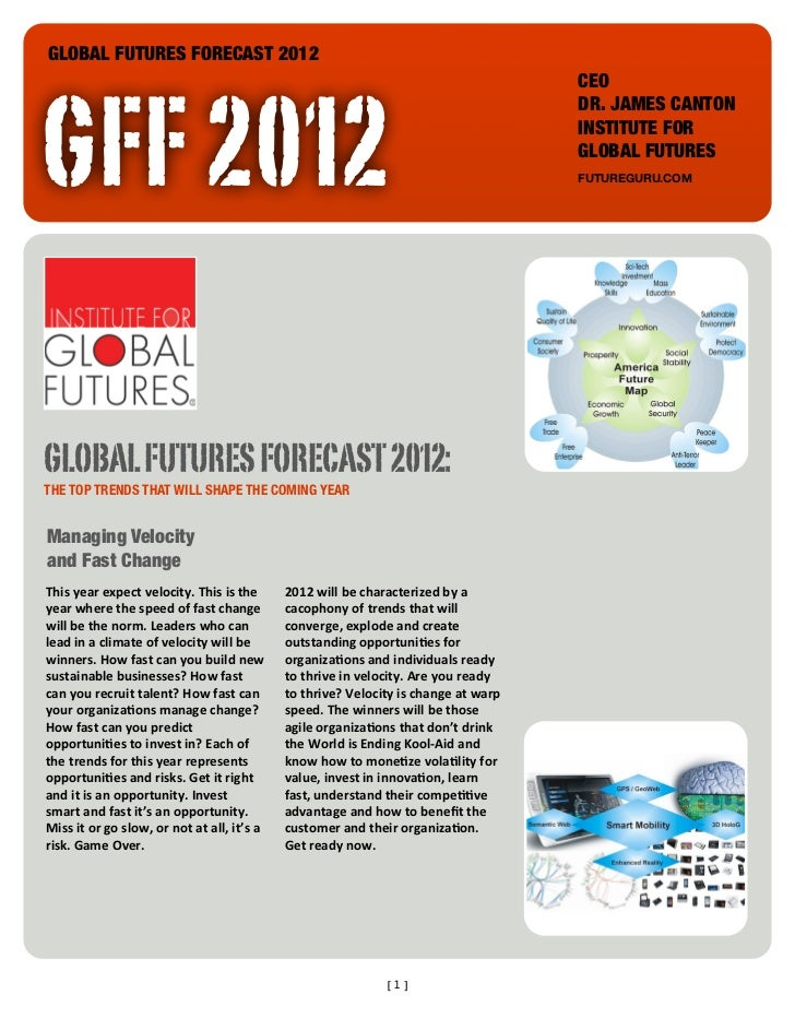 GLOBAL FUTURES FORECAST 2012GFF 2012                                                                                      ...