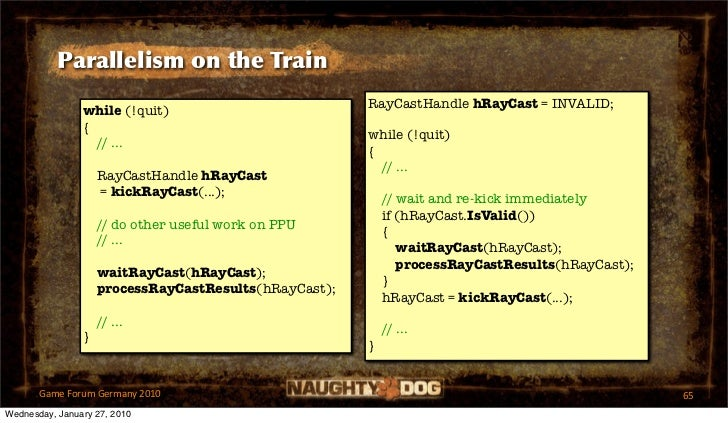 Parallelism on the Train                                                       RayCastHandle hRayCast = INVALID;          ...