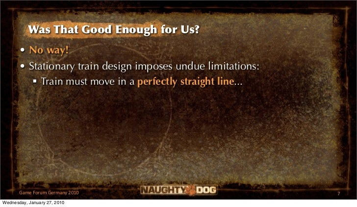 Was That Good Enough for Us?       • No way!       • Stationary train design imposes undue limitations:           Train m...