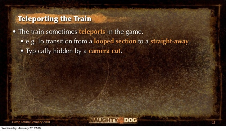 Teleporting the Train       • The train sometimes teleports in the game.           e.g. To transition from a looped secti...