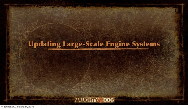 Updating Large-Scale Engine Systems                                                            17Wednesday, January 27, 2010