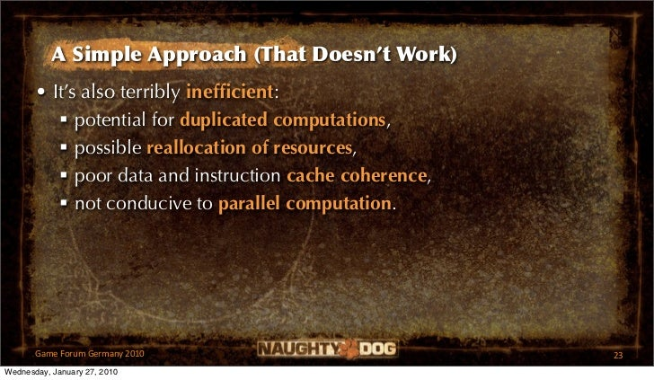 A Simple Approach (That Doesn't Work)       • It's also terribly inefficient:           potential for duplicated computati...