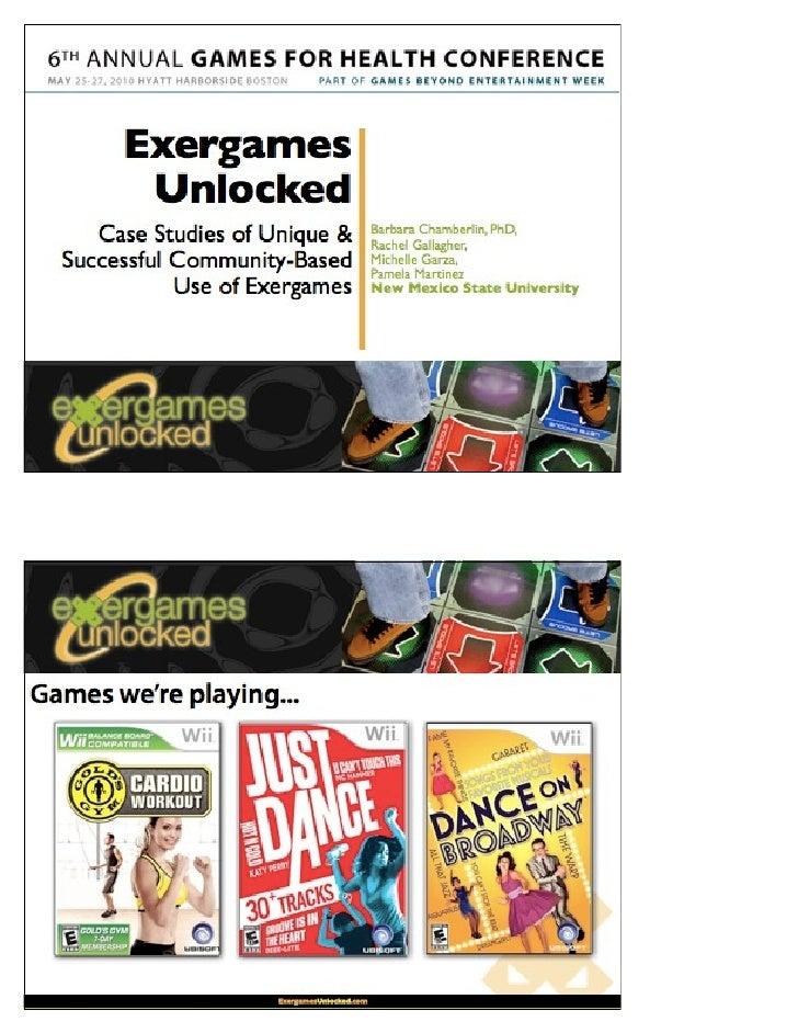 Exergames Unlocked: Case Studies of Unique & Successful Community Based Use of Exergames