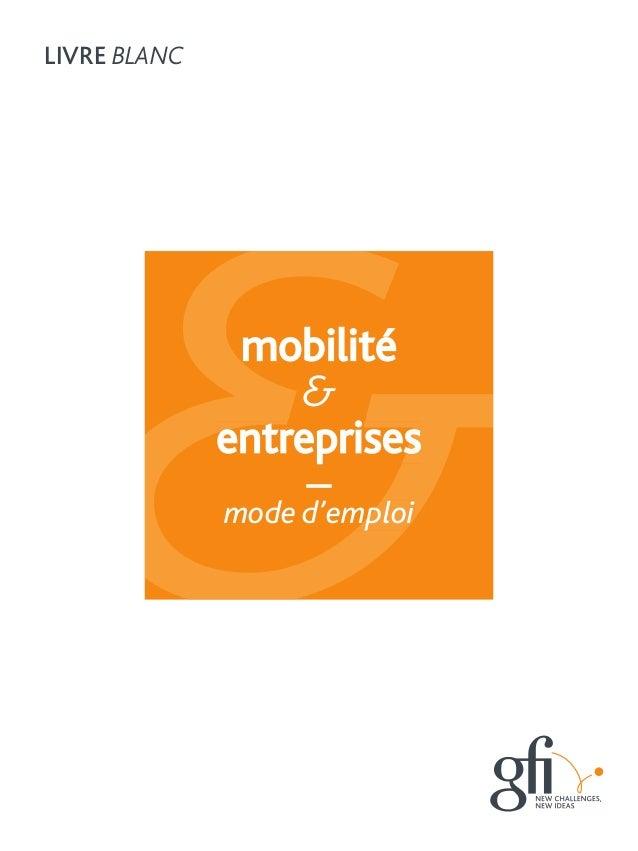 mobilité & entreprises mode d'emploi entreprisesentreprisesentreprisesentreprises mode d'emploi LiVRe BLANC