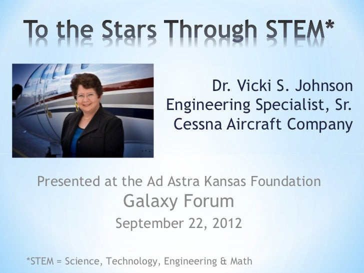 Dr. Vicki S. Johnson                            Engineering Specialist, Sr.                             Cessna Aircraft Co...