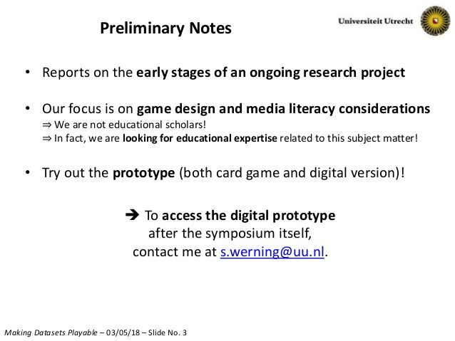 Using Analytical Game Design to make datasets 'playable' in the classroom Slide 3