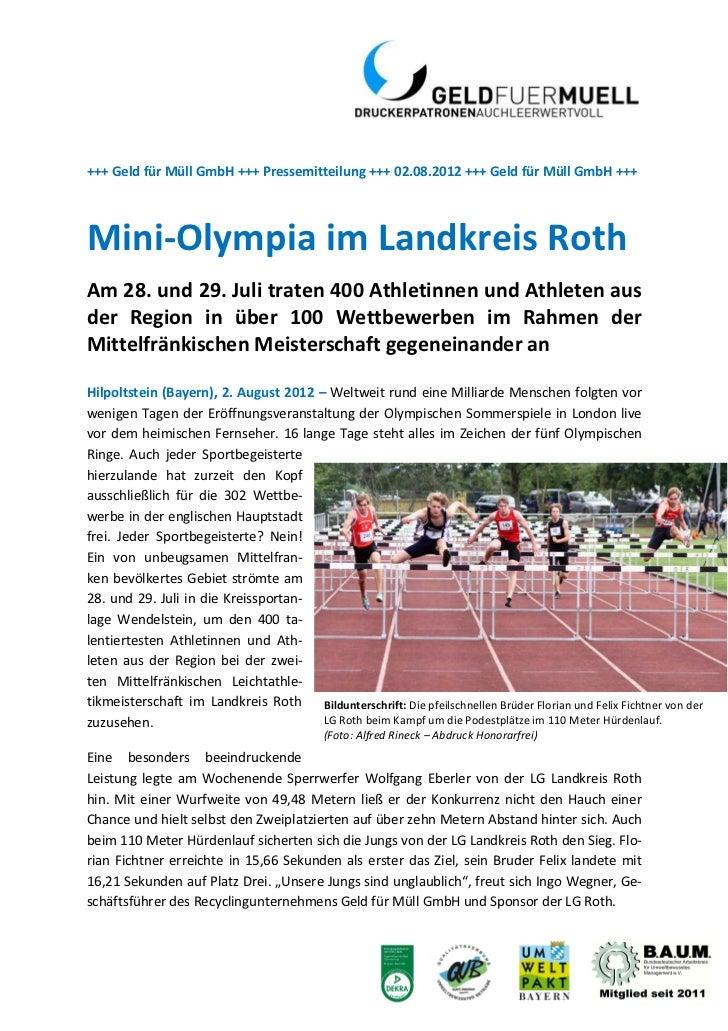 +++ Geld für Müll GmbH +++ Pressemitteilung +++ 02.08.2012 +++ Geld für Müll GmbH +++Mini-Olympia im Landkreis RothAm 28. ...