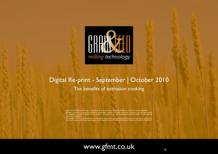 Digital Re-print - September | October 2010                 The benefits of extrusion cooking         Grain & Feed Milling...