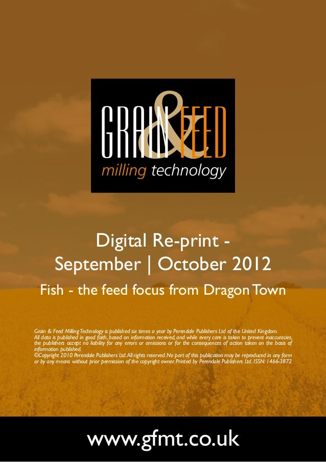 Digital Re-print -         September | October 2012  Fish - the feed focus from Dragon TownGrain & Feed Milling Technology...