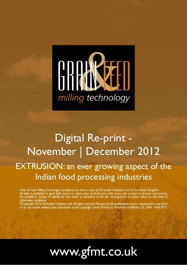 Digital Re-print -       November | December 2012EXTRUSION: an ever growing aspect of the    Indian food processing indust...