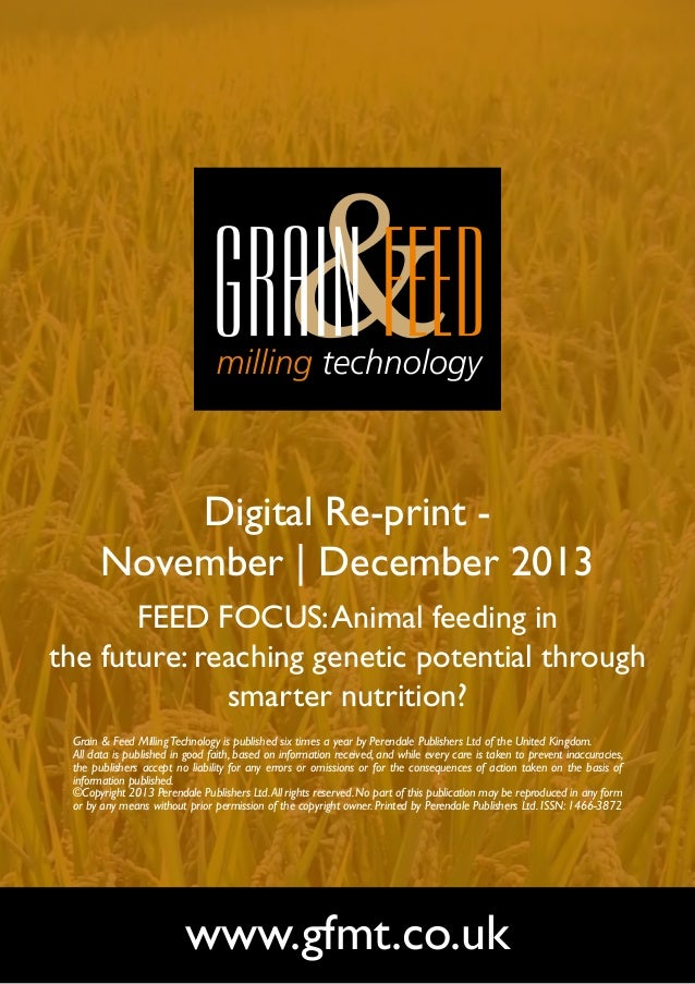 Digital Re-print November | December 2013 FEED FOCUS: Animal feeding in the future: reaching genetic potential through sma...
