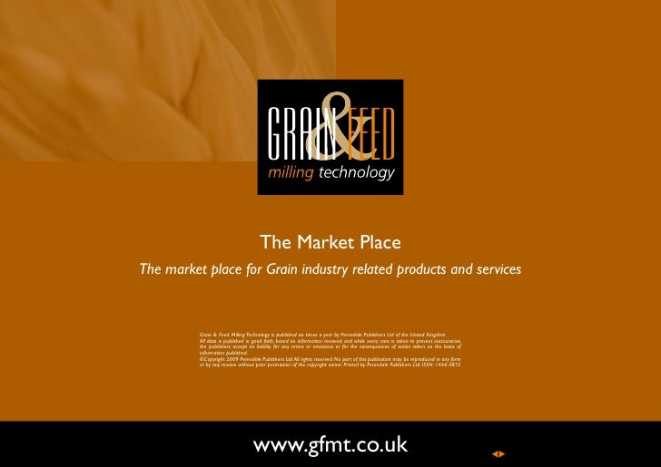 The Market Place The market place for Grain industry related products and services              Grain & Feed Milling Techn...