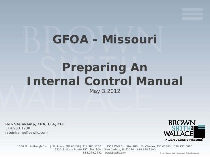 GFOA - Missouri                 Preparing An            Internal Control Manual                                           ...