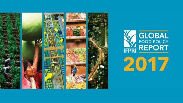 2017 GFPR Overview Food and Nutrition Security under Rapid Urbanization Nutrition Transition Value ChainsUrban Hunger Info...