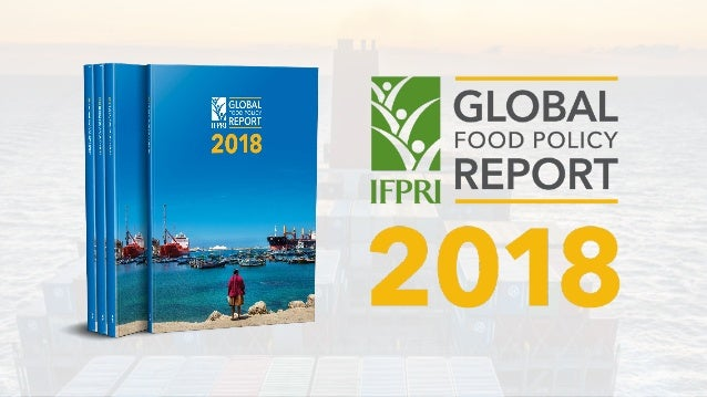 2018 GFPR Overview GLOBAL FOOD SYSTEM UNDER RADICAL CHANGES InvestmentTrade Knowledge & data Migration Developed country p...