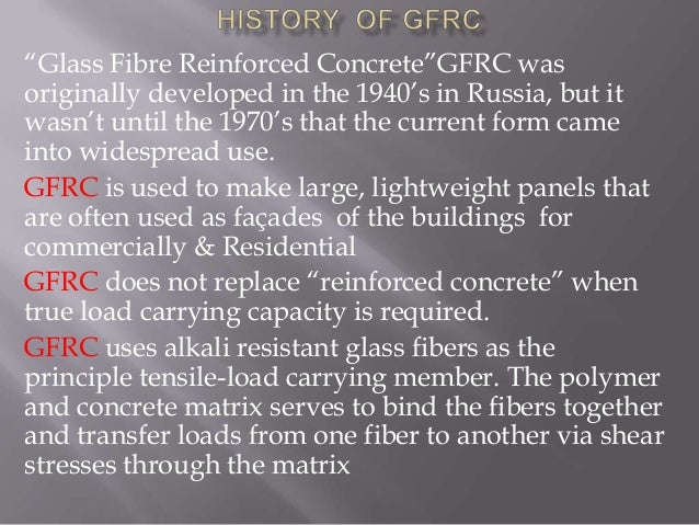 """Glass Fibre Reinforced Concrete""GFRC was originally developed in the 1940's in Russia, but it wasn't until the 1970's tha..."