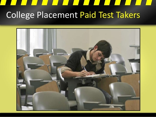College Placement Paid Test Takers