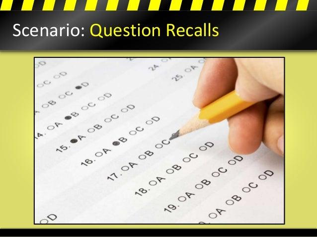 Scenario: Question Recalls