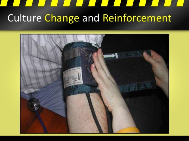 Culture Change and Reinforcement