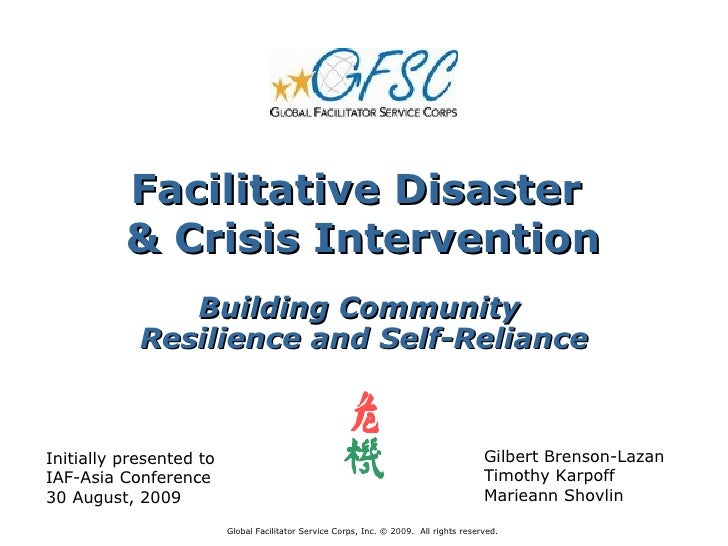 Facilitative Disaster          & Crisis Intervention               Building Community            Resilience and Self-Relia...