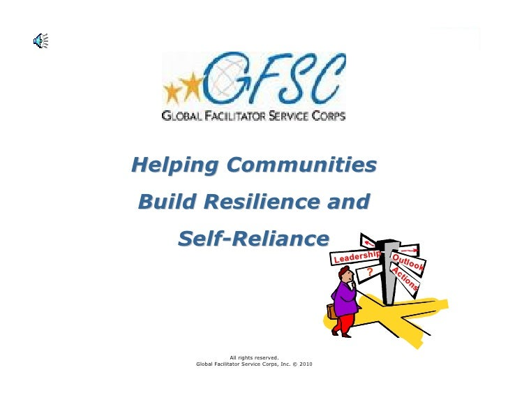 Helping CommunitiesBuild Resilience and   Self-Reliance                                                            ship   ...