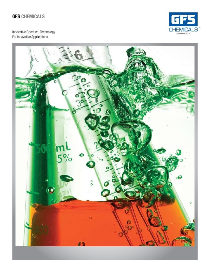 GFS ChemiCalS  Innovative Chemical Technology   ISO 9001:2008 For Innovative Applications