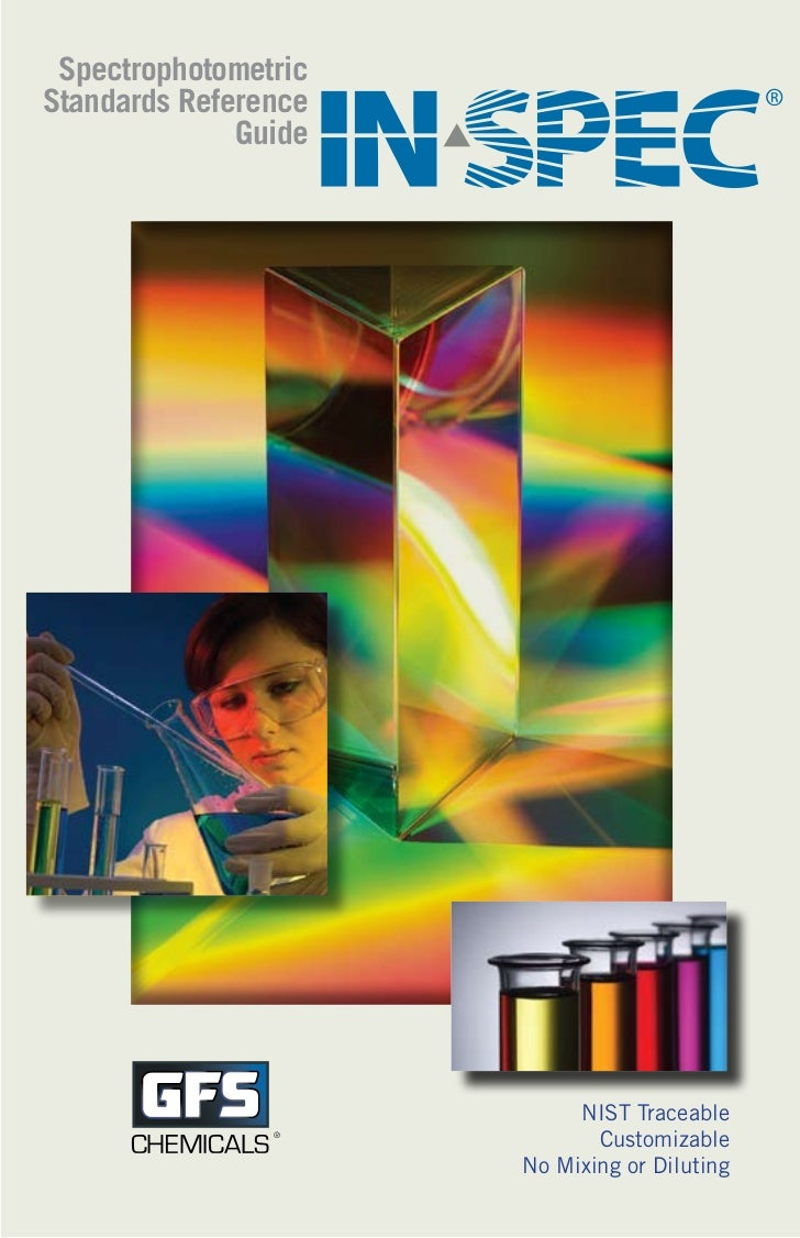SpectrophotometricStandards Reference                           ®              Guide                           NIST Tracea...