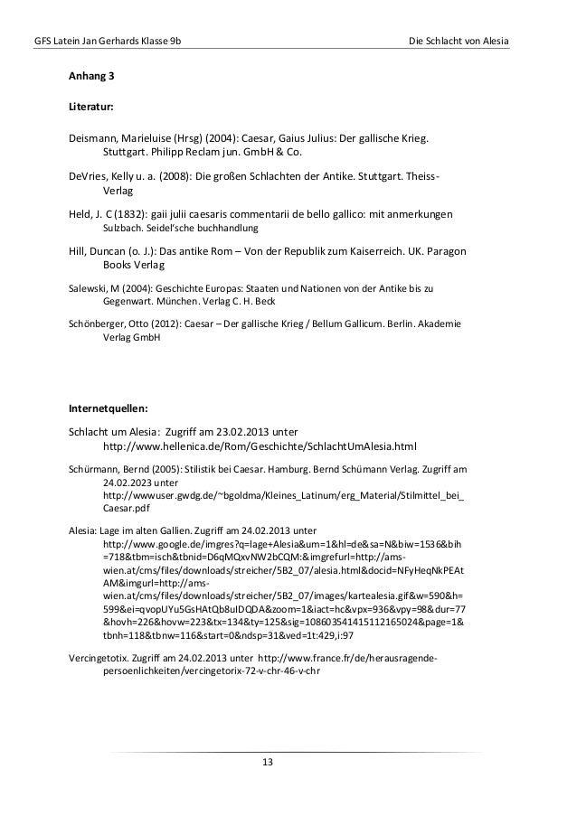 GFS Latein Jan Gerhards Klasse 9b Die Schlacht von Alesia13Anhang 3Literatur:Deismann, Marieluise (Hrsg) (2004): Caesar, G...