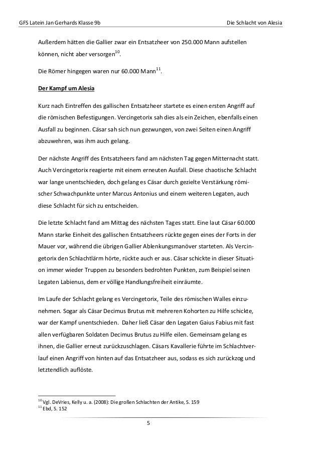GFS Latein Jan Gerhards Klasse 9b Die Schlacht von Alesia5Außerdem hätten die Gallier zwar ein Entsatzheer von 250.000 Man...
