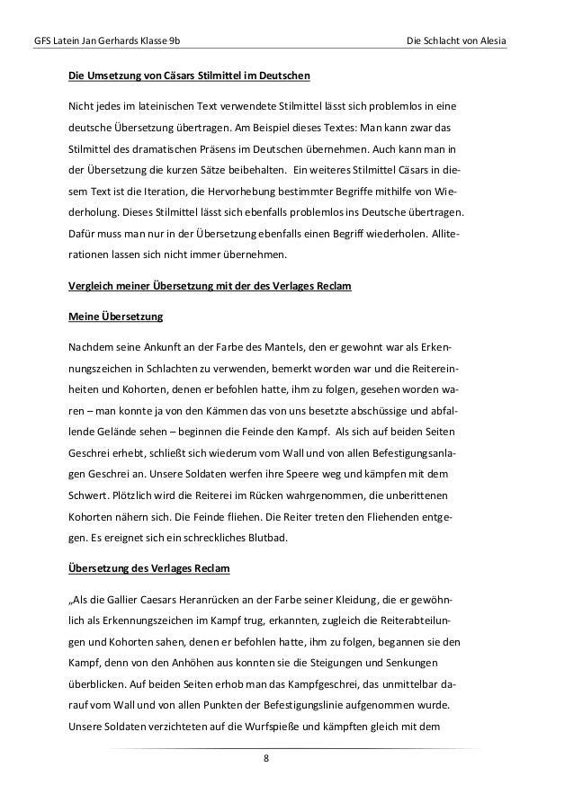 GFS Latein Jan Gerhards Klasse 9b Die Schlacht von Alesia8Die Umsetzung von Cäsars Stilmittel im DeutschenNicht jedes im l...