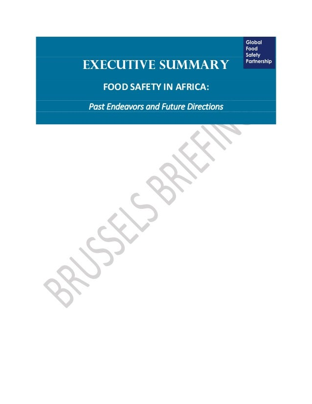 Executive Summary FOOD SAFETY IN AFRICA: Past Endeavors and Future Directions