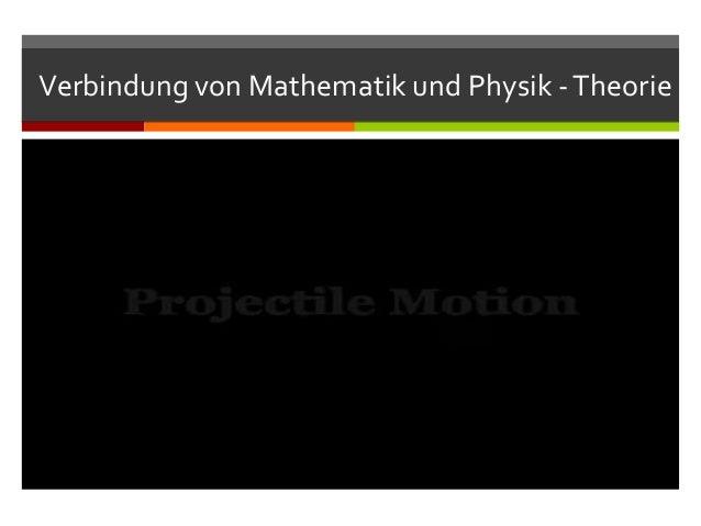 Verbindung von Mathematik und Physik - Theorie