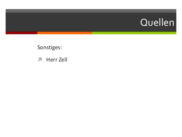 QuellenSonstiges: Herr Zell