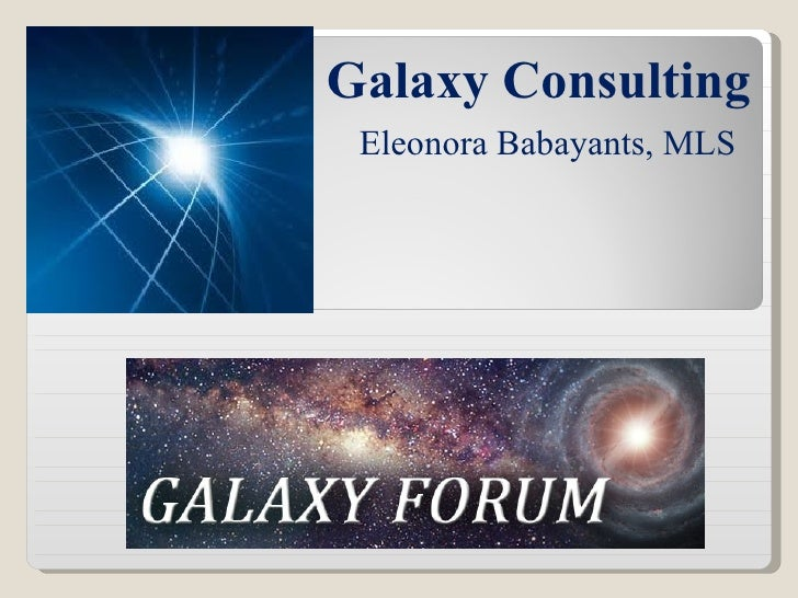 Galaxy Consulting Eleonora Babayants, MLS