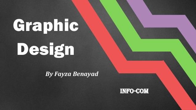 Graphic Design By Fayza Benayad Info-Com
