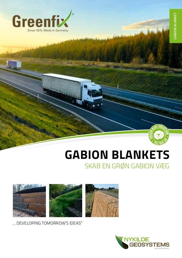 … DEVELOPING TOMORROW'S IDEAS® GABION BLANKETS SKAB EN GRØN GABION VÆG GABIONBLANKET