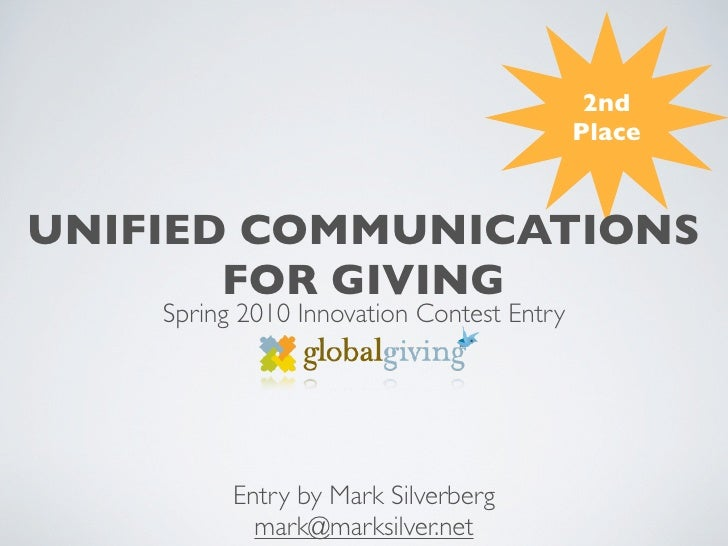 2nd                                            Place    UNIFIED COMMUNICATIONS        FOR GIVING     Spring 2010 Innovatio...