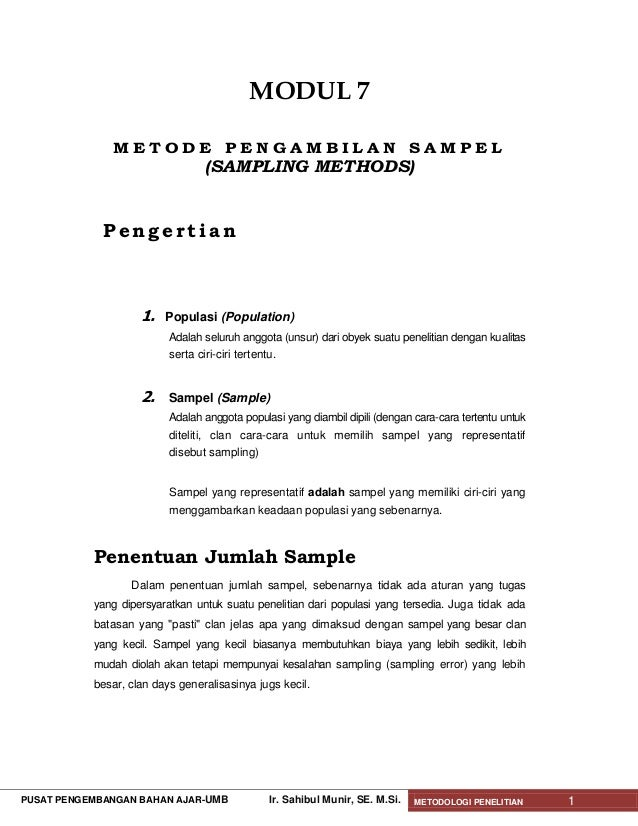 MODUL 7              METODE PENGAMBILAN SAMPEL                                 (SAMPLING METHODS)             Pengertian  ...