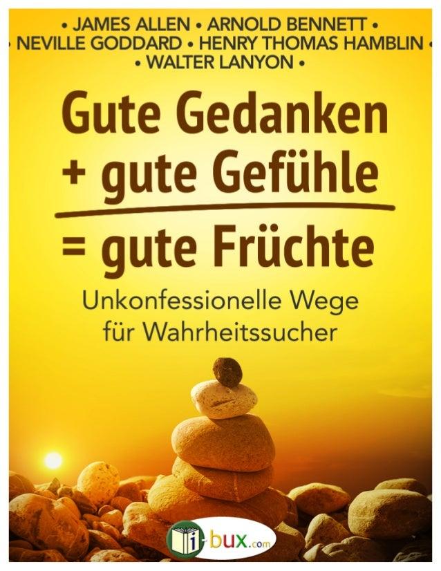 ISBN: 978-1523407323 www.I-Bux.Com Gute Gedanken + gute Gefühle = gute Früchte 1
