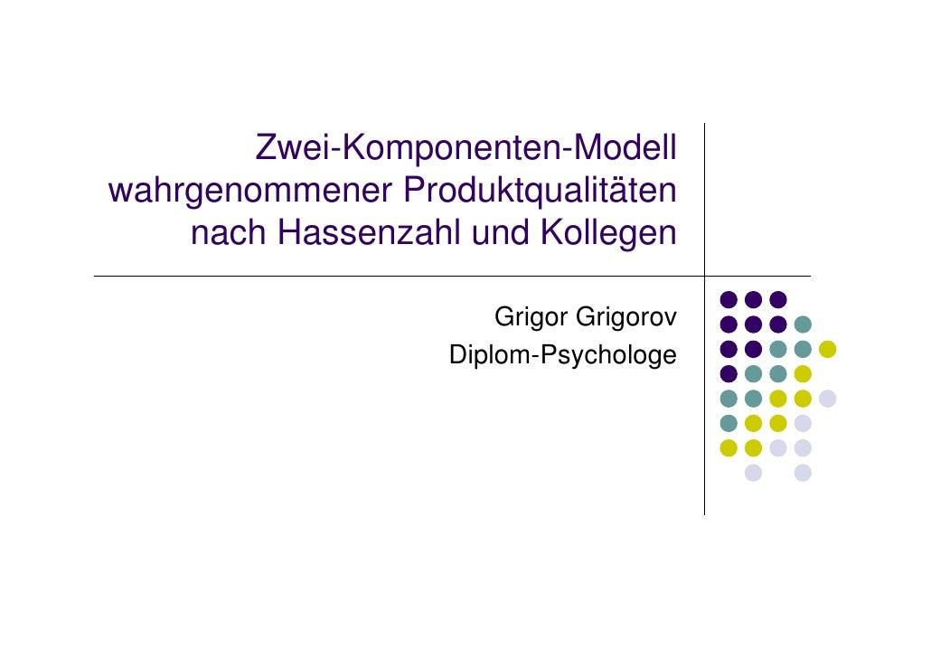 Zwei-Komponentenmodell wahrgenommener Produktqualitaeten