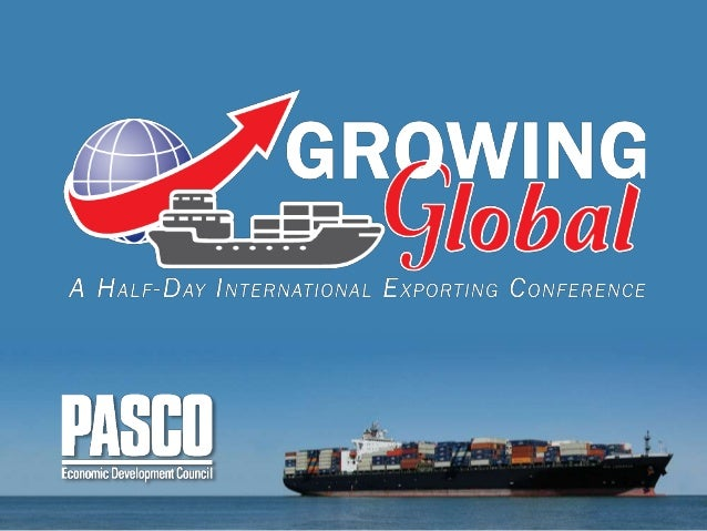 """U.S. Commercial Service of the U.S. Department of Commerce """"Growing Global"""" Export Conference February 10, 2016 Sandra Cam..."""