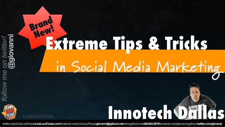 nd    ra !   B w    Ne        Extreme Tips & Tricks               in Social Media MarketingCONFIDENTIAL          Innotech ...